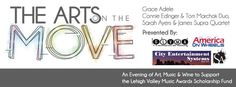 The Arts On The Move Saturday, October 4 at 7:00pm America On Wheels in Allentown, Pennsylvania You may purchase tickets at the below link or by contacting the The Greater Lehigh Valley Music Association - GLVMA or by clicking on the below link: Click below to purchase tickets: https://www.eventbrite.com/e/arts-on-the-move-an-evening-of-art-music-wine-to-support-the-lehigh-valley-music-awards-scholarship-tickets-12628073909