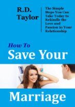 How To Save Your Marriage: The Simple Steps You Can Take Today to Rekindle the Love and Passion in Your Relationship Saving Your Marriage, Save My Marriage, Prayers, Passion, Relationship, Simple, Books, Livros, Book