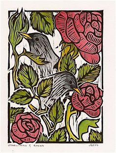Starlings and Roses, woodcut  This one appealed to me because it, of course, features starlings, the finest bird of all.