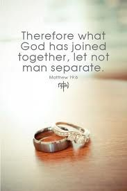 """""""Therefore what God has joined together, let not man separate"""" Matthew 19:6 Love this verse, love my man!"""