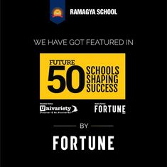 #Future #ShapingSuccessSchools  Ramagya School has been recognised as in the list of Future 50 Shaping Schools by Fortune. It's an honour to be listed in the best of schools nationally out of hundreds of schools by a globally known name.  Thank You!