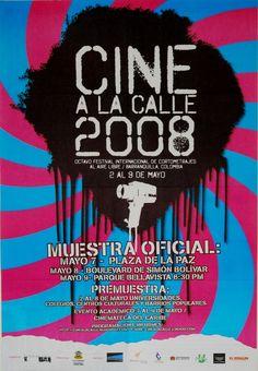 Afiche de la Octava versión del Festival Internacional de Cortometrajes Cine a la Calle 2008