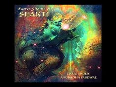 Craig Pruess & Anuradha Paudwal: Sacred Chants of Shakti,  Another astounding blend of sitar, gorgeous vocal, reverb & more