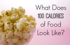 What Does 100 Calories Look Like? via @SparkPeople