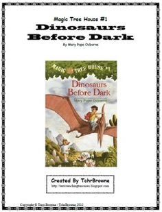 #1 Magic Tree House- Dinosaurs Before Dark Novel Study  Jack and Annie go on their first adventure to the time of the dinosaurs. Here is a ready -to-go, complete set of questions for Dinosaurs Before Dark, Magic Tree House Book #1. An answer key is included as well as 4 bonus activities! $
