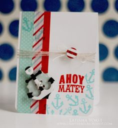 Ahoy Matey Card by Latisha Yoast for the Scrapbook Adhesives by 3L Crafty Power Blog. Uses 3D Foam Squares, Dodz  and E-Z Dots Permanent Refillable