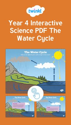 Year 4 Interactive Science PDF The Water Cycle - Interactive, so your children can click on any part of the water cycle to find out more about it - brilliant!
