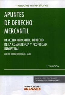 Apuntes de derecho mercantil : derecho mercantil, derecho de la competencia y propiedad industrial / Alberto Bercovitz Rodríguez-Cano. 347 B39 2016