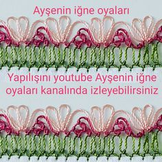 Yapılışını youtube Ayşenin iğne oyaları kanalında izleyebilirsiniz Crochet Unique, Needle Lace, Bargello, Utila, Free Sewing, Lace Trim, Knots, Knit Crochet, Diy And Crafts