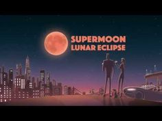 Eclipse e Super Lua acontecem hoje (27) e poderá ser visto no Brasil - Folha Paulistana