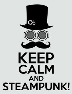 Keep calm and Steampunk Art Print  #steampunk - ☮k☮