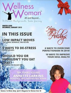 Great issue that talks about stress, healthy eating while under stress, low impact moves to reduce stress and more. Click here to view www.issuu.com/wellnesswoman40