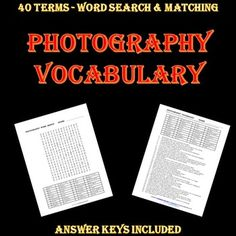 Photography students should know vocabulary and terms which apply to their digital cameras and computer image programs.This is a great offering to teach, review, and summarize terms and vocabulary you want your students to know.A 40-term matching sheet.