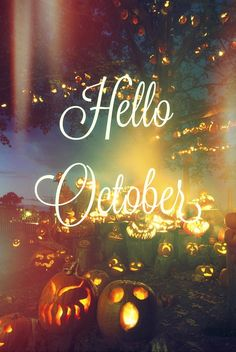 Hello October Quote With Jack O Lanterns October Happy October Hello  October Hello October Quotes October Quotes Welcome October October Be Good  Happy ...