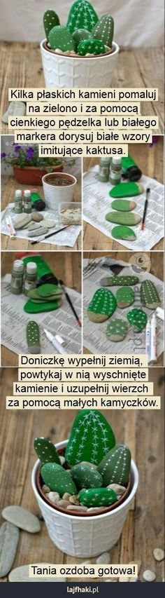 Tania ozdoba z kamieni - Kilka płaskich kamieni pomaluj na zielono i za pomocą cienkiego pędzelka lub białego markera dorysuj białe wzory imitujące kaktusa.               Doniczkę wypełnij ziemią,  powtykaj w nią wyschnięte kamienie i uzupełnij wierzch  za pomocą małych kamyczków.            Tania ozdoba gotowa!