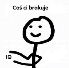 Confused Meme, Polish Memes, Weekend Humor, Very Funny Memes, Stick Man, Oui Oui, Mood Pics, Reaction Pictures, Life Quotes
