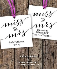 Miss to Mrs Tags Printable Editable Favor Tag by RevintagedArt