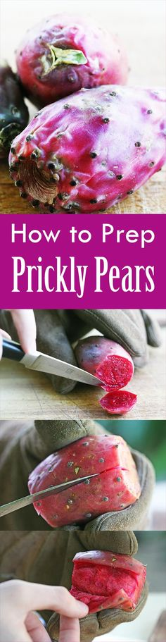 Learn how to cut and prepare prickly pear cactus! Here's a step-by-step guide with photos and recipe suggestions. On SimplyRecipes.com