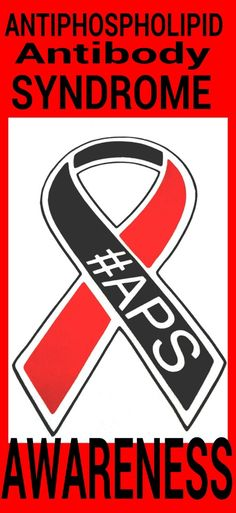 official organization for antiphospholipid syndrome awareness and support www.apsawareness.com www.apsawareness.org #hughes #APS #antiphospholipid #APSUSA #Autoimmune #miscarriage #Hughessyndrome #lupus #womenshealth Lupus Anticoagulant, Antiphospholipid Syndrome, Susa, Struggle Is Real, Invisible Illness, Awareness Ribbons, Autoimmune Disease, Go Fund Me, Medical Conditions