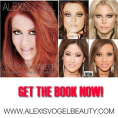 ALEXIS VOGEL CELEBRITY MAKEUP: PROFESSIONAL SECRETS & TECHNIQUES: Learn how to achieve the look of celebrities with Alexis' easy step by step instructions!