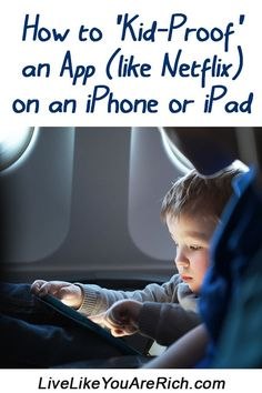 how-to-kidproof-copy How to Kid-Proof an App (like Netflix) on an iPhone or iPad