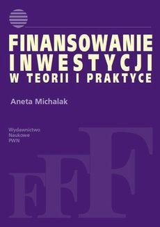 Finansowanie inwestycji w teorii i praktyce - Aneta Michalak - ebook – Ibuk. Books, Libros, Book, Book Illustrations, Libri