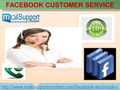 Have a look on the following advantages which you can gain after attaining our Facebook Customer Service : • You will be able to enjoy Facebook services in an unlimited manner. • Your Facebook experience will be enhanced by our techies. • Your privacy settings will be enhanced. So, dial our number 1-850-316-4893 and get in touch with us. For more info visit us: http://www.mailsupportnumber.com/facebook-technical-support-number.htmlSee Less