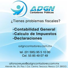 Somos contadores certificados. http://negocilibre.com/directorio/adgn-contadores-publicos/