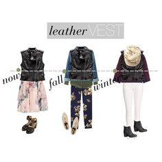 leather vest is a great way to make your outfits a little more fun: for the end of summer throw it on a girly dress and chunky sandals; for fall, wear it with your button-down and patterned pants; for winter, put it over a cozy sweater and white jeans and pair it with boots.