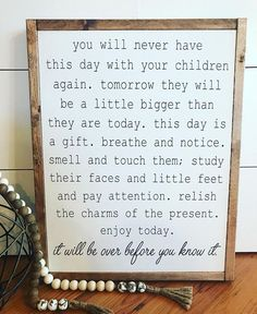 You will never have this day again sign # farmhouse #childrensroom #homedecor #ad #gift #fixerupper #homestyling #babynursery #interiordesign
