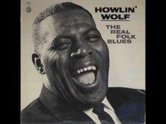 The Natchez Burnin, Howlin' Wolf #Music #Blues