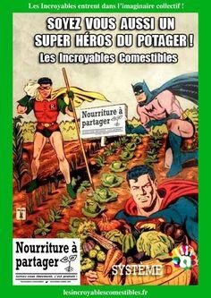 """Quand les Incroyables Comestibles deviennent légende !"""""""
