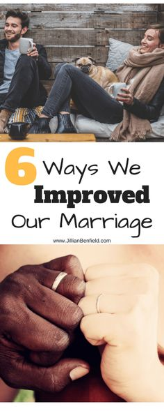 6 Ways to Improve Your Marriage in Six Years from www.JillianBenfield.com