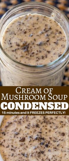 Condensed Cream of Mushroom Soup is perfect in your casseroles and it freezes great. Perfect for all your condensed soup recipes!