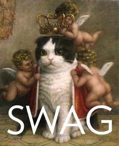 """""""I googled Definition of Swag and was not disappointed."""" 