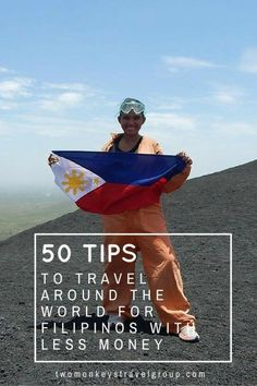 50 Tips to Travel Around the World for Filipinos with Less Money.  always feel awkward talking about my personal finances but I know that from a young age, I was trained on  how to earn and appreciate money. A lot of people want to travel and I have recently been talking to many people who want to do it long term – their only real worries: A Philippines passport and money. It took me 4 years of working in the Middle East to finally save $5000 (USD) to start my around the world journey, yet…
