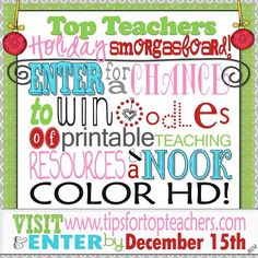 Enter to win Nook Color HD and oodles of teacher printable resources.  Enter by December 15th.