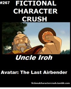 #267 - Uncle Iroh from The Last Airbender: The Legend of Aang