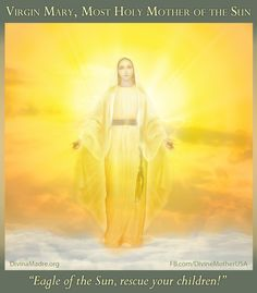Friday, August 21 of 2015 DAILY MESSAGE OF MARY, ROSE OF PEACE, TRANSMITTED IN THE MARIAN CENTER OF AURORA TO THE VISIONARY FRIAR ELÍAS DEL SAGRADO CORAZÓN I am the Eagle of the Sun and I protect all of My children under the sacred mantle of My wings of light. I embrace all in My Maternal Spirit and I pour over the beings the Love of God. I am the Eagle of the Sun, My rays come from the Cosmos and My internal Love gathers all of the stars for them to live redemption. I am the Eagle of the…