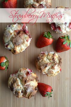 Strawberry Muffins with cinnamon and sugar sprinkled on before baking!  So tasty (and easy!)