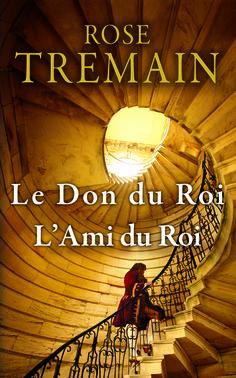 Le don du Roi / L'ami du Roi -  Rose Tremain - 748627 #livre #book #Roman #littérature