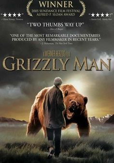 Grizzly Man  2005R1hr 44m  You rated this movie: 5  Rate 5 starsRate 4 starsRate 3 starsRate 2 starsRate 1 star  Not Interested  Clear  Matt's rating:5 stars  Average of 1,347,229 ratings: 3.4 stars  Renowned nonfiction director Werner Herzog chronicles the tragic and untimely death of outdoorsman Timothy Treadwell, who devoted his life to studying grizzly bears living in the Alaskan wilderness -- only to have one of them maul him to death.
