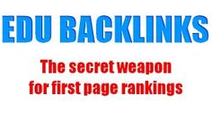 EDU Backlinks, the secret weapon for first page rankings