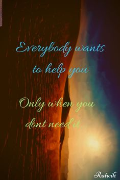 Life quotes the need