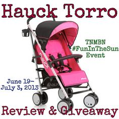 Enter to #win a Hauck Torro Stroller (ARV $169) in winner's choice of color (pink, blue, or black). Giveaway Ends July 3rd, 2013.