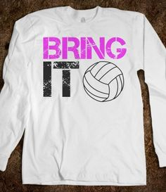Bring it Volleyball long sleeve tee t shirt. I like the typography. The volleyball is lacking. Volleyball Shirt Designs, Volleyball Mom Shirts, Volleyball Posters, Volleyball Sweatshirts, Volleyball Memes, Volleyball Outfits, Coaching Volleyball, Volleyball Crafts, Volleyball Bows