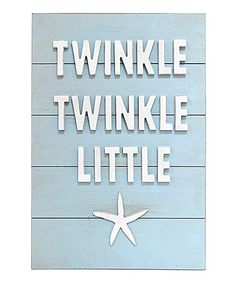 Another great find on #zulily! Blue 'Twinkle Twinkle Little Starfish' Wall Sign #zulilyfinds
