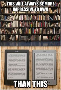 Good point but I can carry my library with me on the kindle.  The whole library at once!  For the record, I have both!  gs♡
