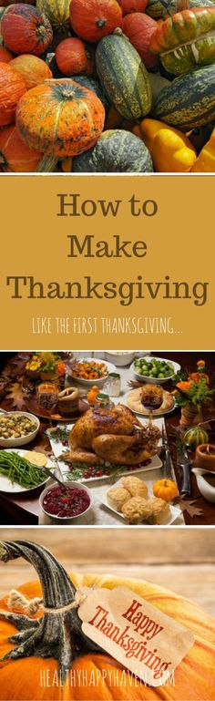 A MUST READ in light of the current state in America!  How to teach your children about unity, diversity and respect.  Great ideas to incorporate this year! Click HERE: http://www.healthyhappyhaven.com/modern-day-thanksgiving-in-the-spirit-of-that-1st-great-feast/