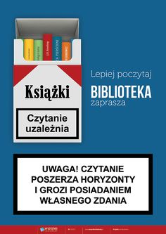 Czytanie uzależnia - Biblioteka zaprasza - PlanszeDydaktyczne.pl I Love Books, Books To Read, Forever Book, Book Memes, Book Folding, Man Humor, Book Nerd, True Quotes, Book Lovers